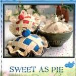 Sweet as Pie Pincushion Pat..