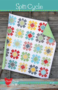 New Quilt Pattern Spin Cycle by Cluck Cluck Sew! Easy and Fun to Make!